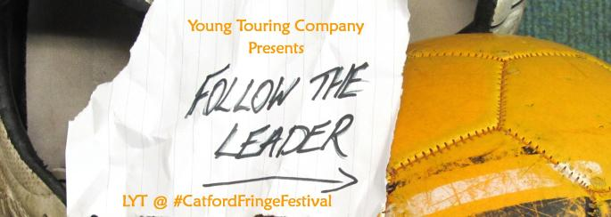 Follow The Leader Slider_Catford Fringe